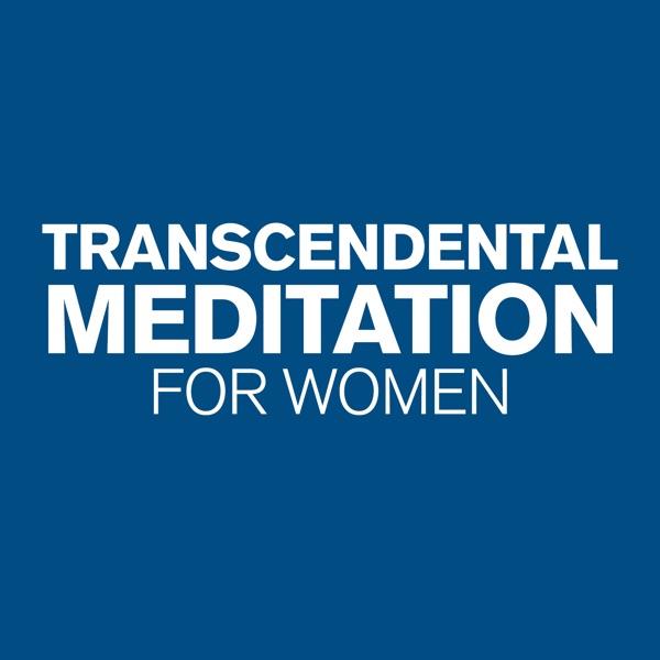 The Transcendental Meditation for Women
