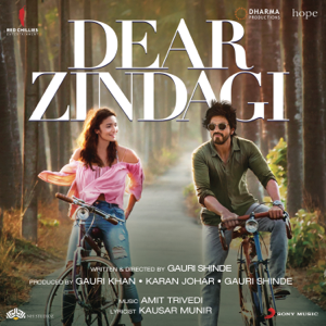 Amit Trivedi & Ilaiyaraaja - Dear Zindagi (Original Motion Picture Soundtrack)