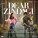 Dear Zindagi (Original Motion Picture Soundtrack) - Amit Trivedi & Ilaiyaraaja