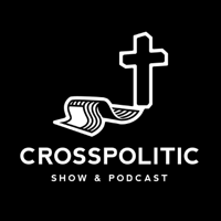CrossPolitic Show and Podcast podcast
