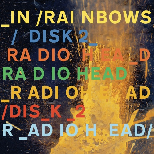 Radiohead - In Rainbows (Bonus Disc)