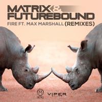 descargar bajar mp3 Matrix & Futurebound Fire (feat. Max Marshall) [M&F's in Session Edit]