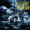 Silent Words Single