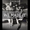 We Made It (feat. Mugeez) - Single - Stonebwoy