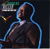 Douglas Miller - My Soul Has Been Anchored