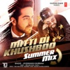 Mitti Di Khushboo (Summer Mix) - Single