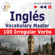 Dorota Guzik - Inglés - Vocabulary Master: 100 Irregular Verbs - Elementary / Intermediate Level A2-B2 (Escucha & Aprende)