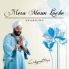 Mera Mann Loche - Veer Manpreet Singh
