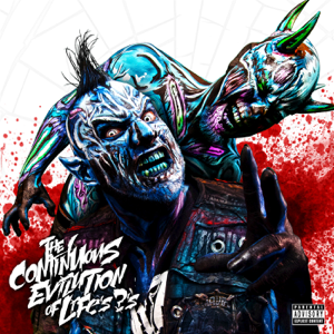 Twiztid - The Continuous Evilution of Life's ?'s