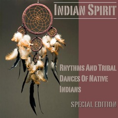 Rhythms and Tribal Dances of Native Indians Special Edition