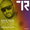 Welcome to My Club (Warehouse Remix) - Single, Adam Rios