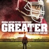 Greater (Original Motion Picture Soundtrack) - Stephen Endelman