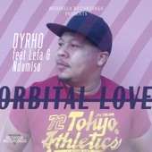 Orbital Love (feat. Lefa & Ndumiso) - Single