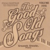 Good Old Songs: From Ragime to Wartime, Vol. 5 - Squeek Steele