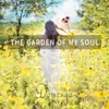 The Garden of My Soul: Guided Relaxation, Meditation and Sleep, Piano Music and Soft Songs (Vocal & Instrumental) - Domenya