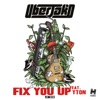 Fix You Up (feat. Yton) [Remixes] - EP