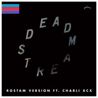 Deadstream (Rostam Version) [feat. Charli XCX] - Single Mp3 Download