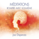 Joe Dispenza - Méditations : Rompre avec soi-même
