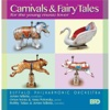 Carnivals & Fairy Tales - Buffalo Philharmonic Orchestra & JoAnn Falletta