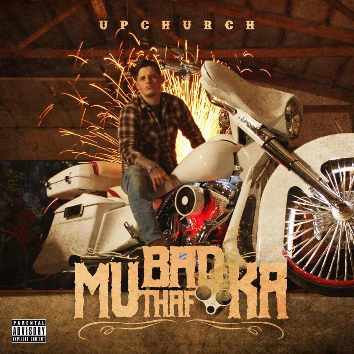 Bad Mutha Fucka Upchurch CD cover