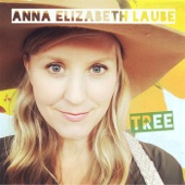 Anna Elizabeth Laube - Please Let It Rain in California Tonight