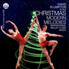 Christmas Modern Melodies Inspirational Ballet Class Music - David Plumpton
