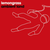 Ambient Land - EP - Lemongrass