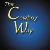The Cowboy Way - Can't See Him from the Road