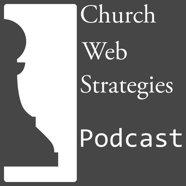 Church Web Strategies Podcast