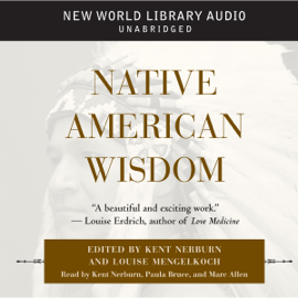 Native American Wisdom (Unabridged) audiobook