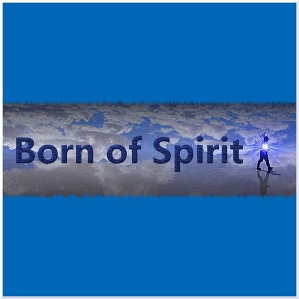 Born of Spirit