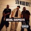Usual Suspects, 5th Ward Boyz