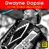 Dwayne Dopsie, The Zydeco Hellraisers - You Pretty Little Girl