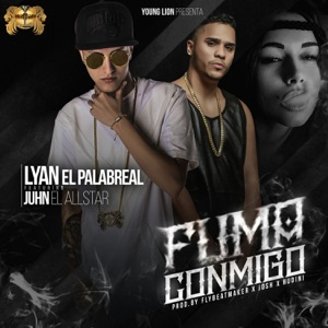 Fuma Conmigo (feat. Juhn) - Single Mp3 Download