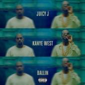 Ballin (feat. Kanye West) - Single