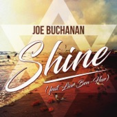 Joe Buchanan - Shine (feat. Lior Ben-Hur)