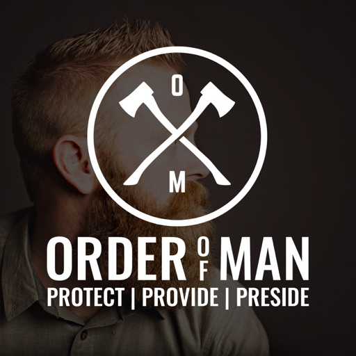 Cover image of Order of Man: Protect | Provide | Preside