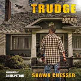 Trudge: Surviving the Zombie Apocalypse, Book 1 (Unabridged) audiobook
