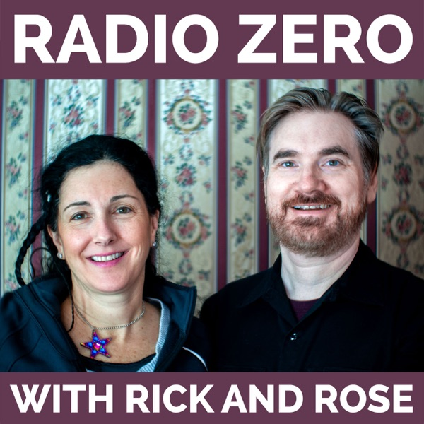 Radio Zero with Rick and Rose