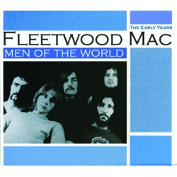 Men of the World: The Early Years - Fleetwood Mac Album Cover