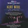 Kurt Weill: In America - Andrea Marcovicci