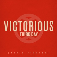 Victorious (Radio Version) - Single - Third Day