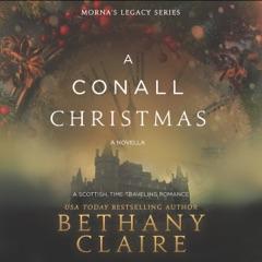 A Conall Christmas: A Novella: Morna's Legacy, Book 2.5 (Unabridged)