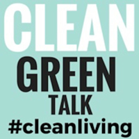 Clean Green Talk Show | Green Living  | Clean Living | Organic |  All-Natural Food | Organizing podcast