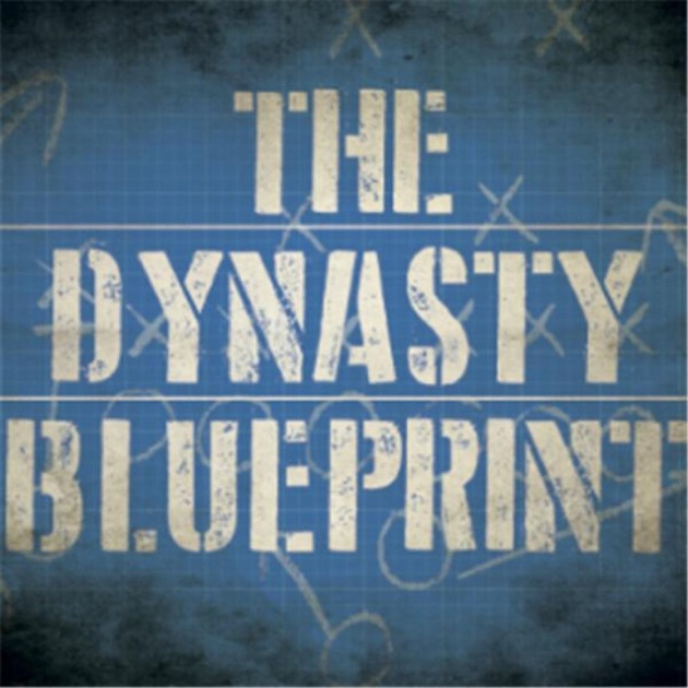 Dynasty blueprint by the dynasty blueprint on apple podcasts malvernweather Choice Image