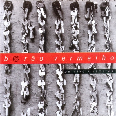 Ao Vivo - Remix - Barão Vermelho