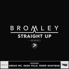 Straight Up (feat. Dash Villz & Rider Shafique) [Mafia Kiss Remix]