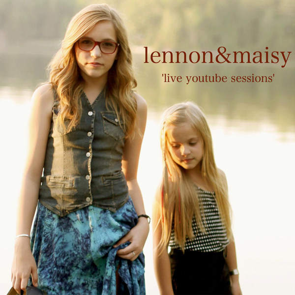 Live YouTube Sessions - Single by Lennon & Maisy