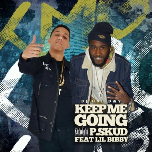 Keep Me Going (feat. Lil Bibby & DJ Holiday) - Single Mp3 Download