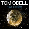 True Colours - Single, Tom Odell